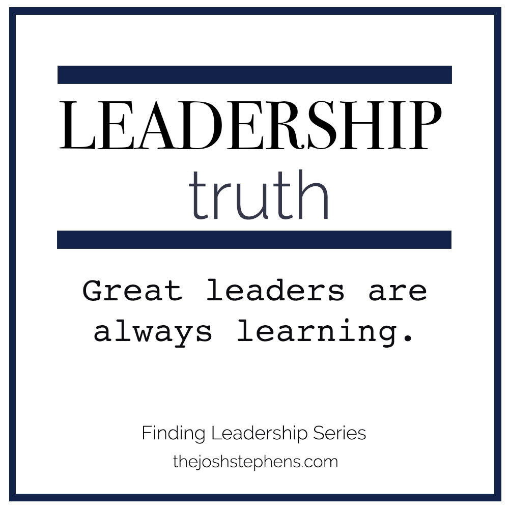 Great leaders are always learning